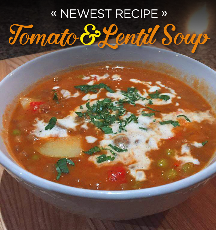 Warm and fresh, Tomato and Lentil Soup