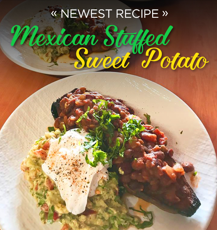 Recipe – Mexican Stuffed Sweet Potato, Guacamole and Coconut Yogurt!